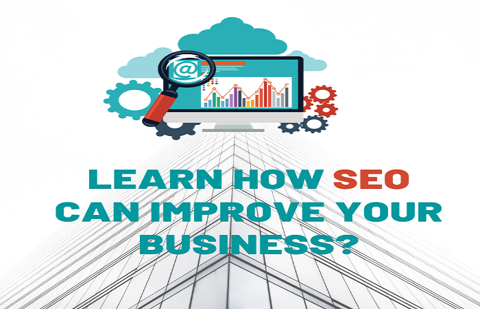 7 Ways SEO Can Improve Your Business