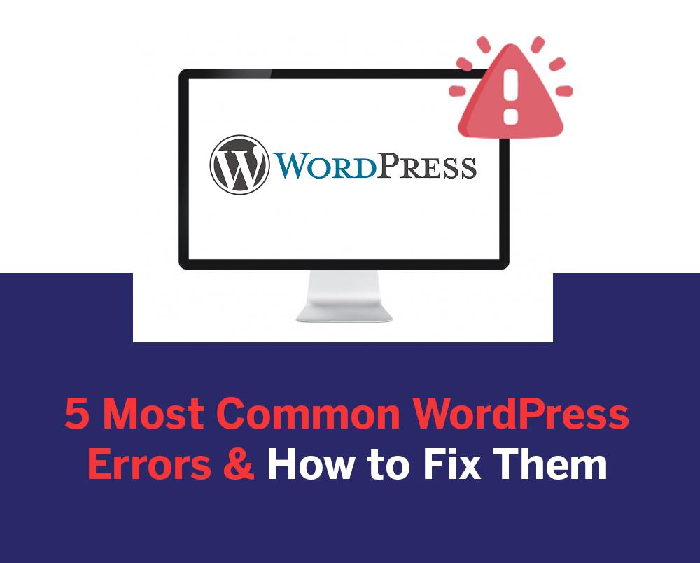Wordpress error and how to fix them