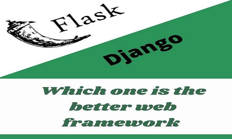 Flask vs Django